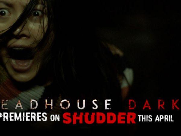 DeadhouseDark-Shudder